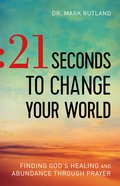 21 Seconds to Change Your World eBook