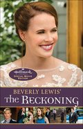 Beverly Lewis' the Reckoning (#03 in Heritage Of Lancaster County Series) eBook