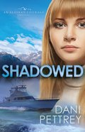 Shadowed (Sins Of The Past Collection) eBook