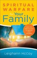 Spiritual Warfare For Your Family eBook