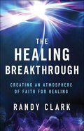 The Healing Breakthrough eBook