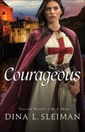 Courageous (#03 in Valiant Hearts Series) eBook