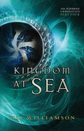 Kingdom At Sea (#04 in Kinsman Chronicles Series) eBook