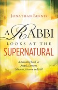 A Rabbi Looks At the Supernatural eBook