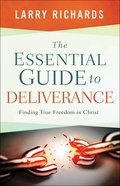 The Essential Guide to Deliverance eBook