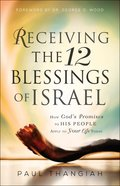 Receiving the 12 Blessings of Israel eBook