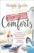 Counterfeit Comforts eBook