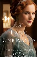 A Lady Unrivaled (#03 in Ladies Of The Manor Series) eBook