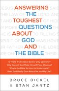 Answering the Toughest Questions About God and the Bible eBook