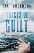 Traces of Guilt (#01 in Evie Blackwell Cold Case Series) eBook