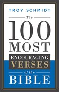The 100 Most Encouraging Verses of the Bible eBook