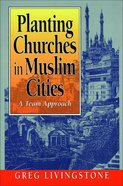 Planting Churches in Muslim Cities eBook