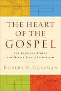 The Heart of the Gospel eBook