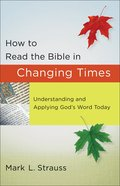 How to Read the Bible in Changing Times eBook
