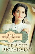 Hope Rekindled (#03 in Striking A Match Series)
