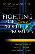 Fighting For Your Prophetic Promises eBook