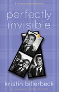 Perfectly Invisible (#02 in Universally Misunderstood Series) eBook