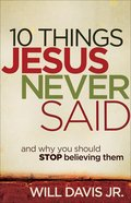 10 Things Jesus Never Said eBook