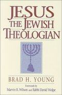 Jesus the Jewish Theologian eBook