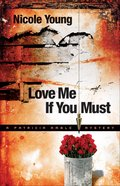 Love Me If You Must (#01 in A Particia Amble Mystery Series)