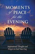 Moments of Peace For the Evening eBook