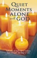 Quiet Moments Alone With God eBook