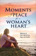 Moments of Peace For a Woman's Heart eBook