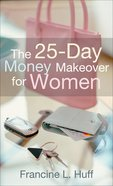 The 25-Day Money Makeover For Women eBook