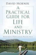 A Practical Guide For Life and Ministry eBook