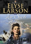 For Such a Time (#01 in Women Of Valor Series)