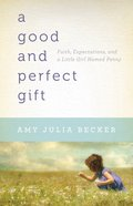A Good and Perfect Gift eBook