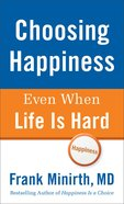 Choosing Happiness Even When Life is Hard eBook
