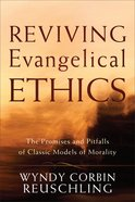 Reviving Evangelical Ethics eBook