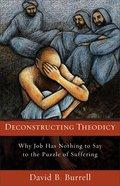 Deconstructing Theodicy eBook