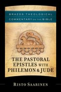 The Pastoral Epistles With Philemon & Jude (Brazos Theological Commentary On The Bible Series) eBook