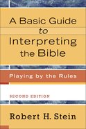 Basic Guide to Interpreting the Bible, The, 2nd Edition eBook