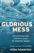 Glorious Mess eBook