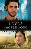 Love's Sacred Song (#02 in Treasures Of His Love Series) eBook