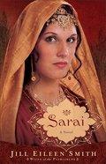 Sarai (#01 in Wives Of Patriarchs Series) eBook