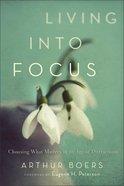 Living Into Focus eBook