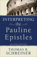 Interpreting the Pauline Epistles, 2nd Edition eBook