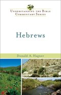 Hebrews (Understanding The Bible Commentary Series) eBook