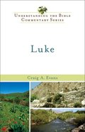 Luke (Understanding The Bible Commentary Series) eBook