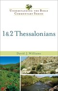 1 and 2 Thessalonians (Understanding The Bible Commentary Series) eBook
