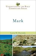 Mark (Understanding The Bible Commentary Series) eBook
