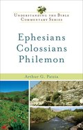 Ephesians, Colossians, Philemon (Understanding The Bible Commentary Series) eBook