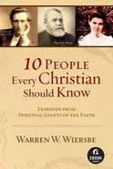 10 People Every Christian Should Know eBook