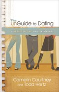 The Unguide to Dating eBook
