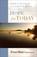 God's Word Hope For Today Gospel of John eBook