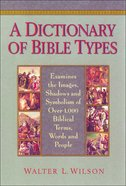A Dictionary of Bible Types